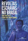 Revoltas escravas no Brasil Book Cover