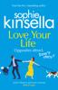 Sophie Kinsella - Love Your Life artwork