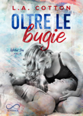 Download and Read Online Oltre le bugie