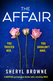 The Affair - Sheryl Browne book summary