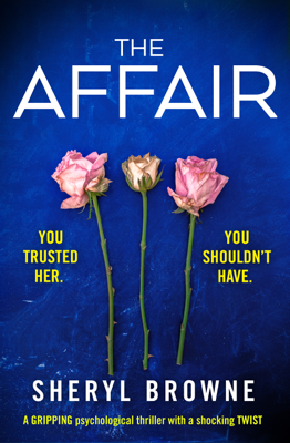 Sheryl Browne - The Affair book