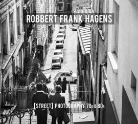 Robbert Frank Hagens [Street] Photography 70s & 80s