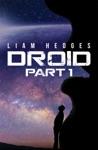 Droid Part 1