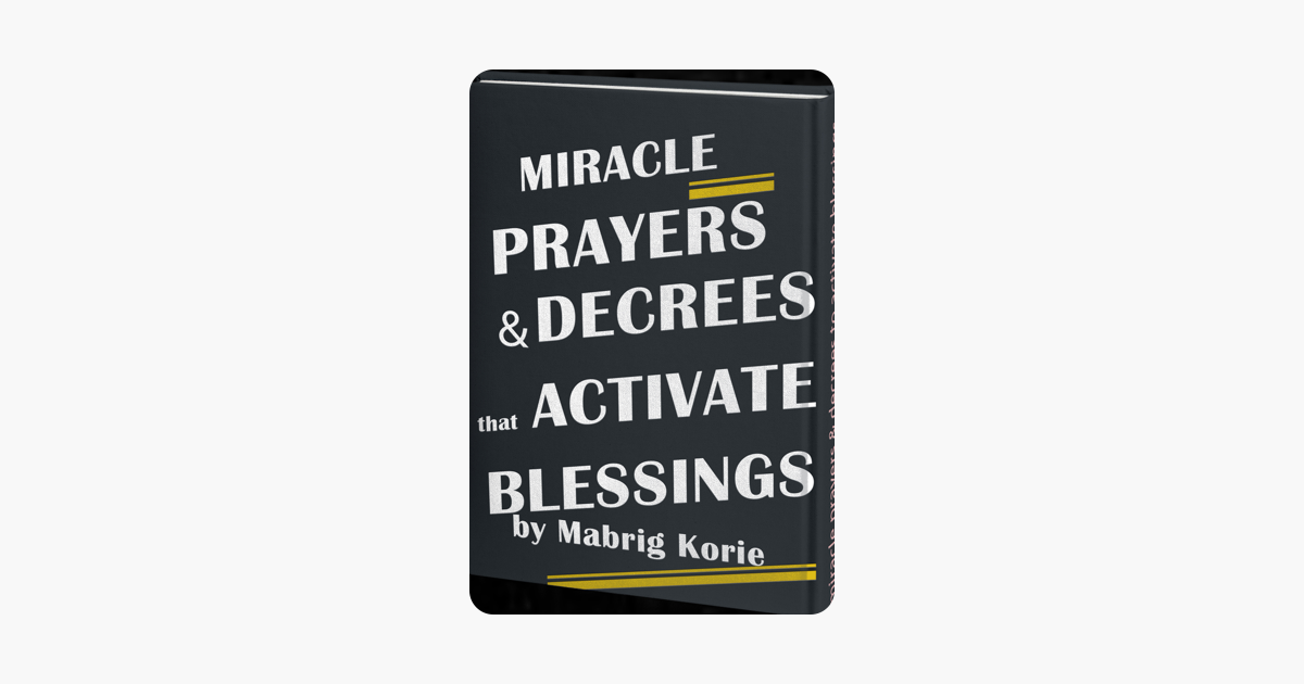 ‎Miracle Prayers and Decrees that Activate Blessings