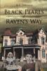 Black Pearls Of Raven's Way