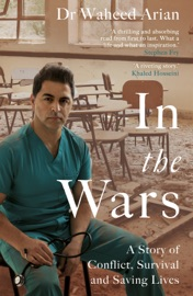 In the Wars - Dr Waheed Arian by  Dr Waheed Arian PDF Download