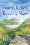Venetia Kellys Traveling Show
