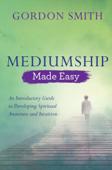 Mediumship Made Easy