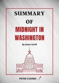 Summary of Midnight in Washington By Adam Schiff