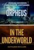 OrpheusIn the Underworld