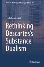 Rethinking Descartes's Substance Dualism