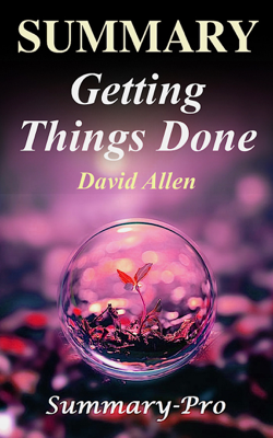 Getting Things Done - Summary-Pro book