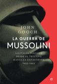 Download and Read Online La guerra de Mussolini