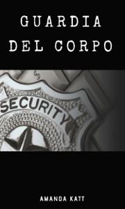 Guardia del corpo Book Cover