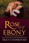 Rose Of Ebony