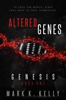 Altered Genes : Genesis
