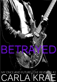 Betrayed My Once And Future Love Revisited 2
