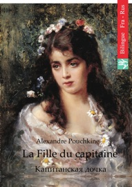 LA FILLE DU CAPITAINE (FRANçAIS RUSSE éDITION ILLUSTRé)