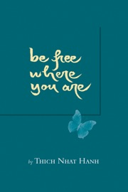Be Free Where You Are PDF Download