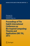 Proceedings Of The Eighth International Conference On Bio-Inspired Computing Theories And Applications BIC-TA 2013