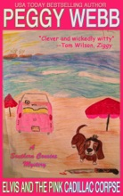 Elvis and the Pink Cadillac Corpse (A Southern Cousins Mystery, Plus Bonus Recipes)