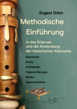 Methodische Einführung In Das Erlernen Und Die Anwendung Der Historischen Klarinette In Historisch Informierter Aufführungspraxis 2 Ausgabe