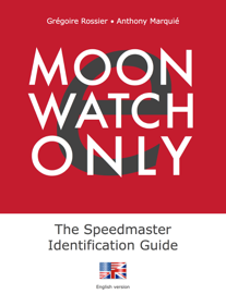 e-Moonwatch Only - The Speedmaster Identification Guide (EN)