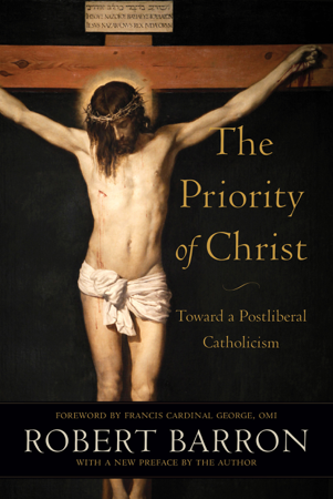 Priority of Christ - Robert Barron