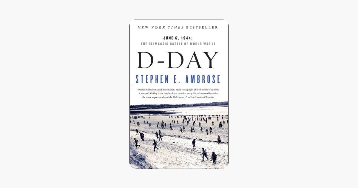 D-Day - Stephen E. Ambrose