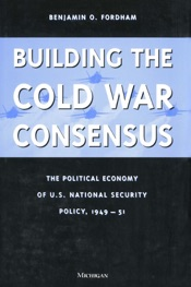 Download and Read Online Building the Cold War Consensus