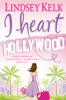 Lindsey Kelk - I Heart Hollywood artwork