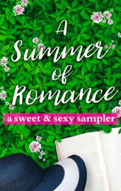 A Summer of Romance: A Sweet and Sexy Sampler PDF Download