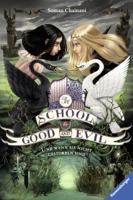 Soman Chainani - The School for Good and Evil, Band 3: Und wenn sie nicht gestorben sind artwork