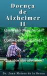 Doena De Alzheimer II Quais So Os Sintomas Como  Diagnosticada E Quantos So Afetados