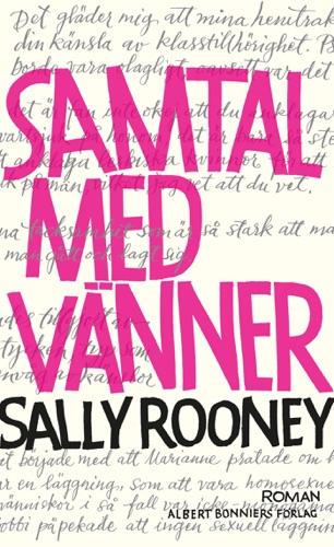Sally Rooney - Samtal med vänner
