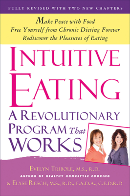 Intuitive Eating - Evelyn Tribole & Elyse Resch book