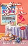 Murder Borrowed Murder Blue
