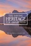 The Saving Heritage For Awareness
