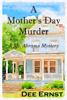 Dee Ernst - A Mother's Day Murder artwork