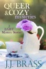 Queer and Cozy Mysteries: 3 LGBT Mystery Stories