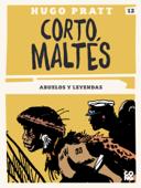 Corto Maltés - Abuelos y leyendas