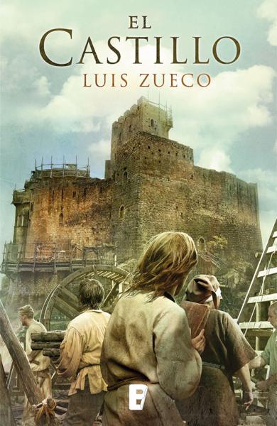 El castillo (Trilogía Medieval 1) by Luis Zueco
