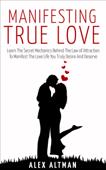 Manifesting True Love