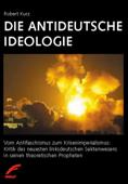Die antideutsche Ideologie