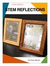 STEM Reflections