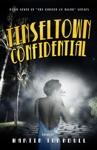 Tinseltown Confidential A Novel Of Golden-Era Hollywood