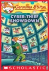 Cyber-Thief Showdown Geronimo Stilton 68