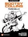 Bootsy Collins - Funkzilla