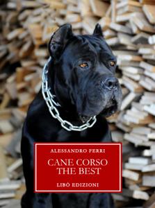 Cane Corso The Best Libro Cover