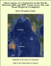Observations Of A Naturalist In The Pacific Between 1896 And 1899 Vanua Levu Fiji And Plant-Dispersal Complete